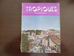 Tropiques. Revue Des Troupes Coloniales. Juin 1956. Dossiers Sur Madagascar - Les Empires Noirs ... - Revues & Journaux