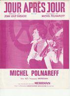 PARTITION MICHEL POLNAREFF JOUR APRES JOUR En 1968 Production MERIDIAN - Partitions Musicales Anciennes