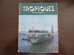 Tropiques. Revue Des Troupes Coloniales. Juillet 1956. - Revues & Journaux