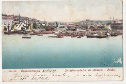 Constantinople- Le Debarcadere De Kassim- Pacha - Türkei