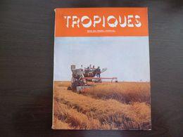 Tropiques. Revue Des Troupes Coloniales. Octobre 1957. - Revues & Journaux