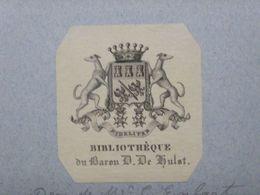 Ex-libris Héraldique XIXème - BELGIQUE - BARON D. DE HUSLT - Ex Libris
