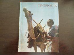 Tropiques. Revue Des Troupes D'Outre Mer  (Coloniales). Mars 1959. - Revues & Journaux