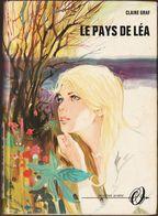 Claire Graf - Le Pays De Léa - Collection Olympic - N° 2538  - ( 1970 ) . - Books, Magazines, Comics