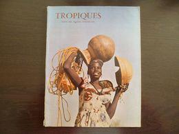 Tropiques. Revue Des Troupes D'Outre Mer (Coloniales). Juillet 1959. - Revues & Journaux