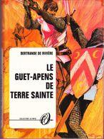 Bertrande De Rivière - Le Guet-apens De Terre Sainte - Collection Olympic - N° 2528 - ( 1969 ) . - Books, Magazines, Comics