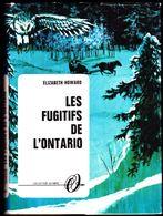 Elizabeth Howard - Les Fugitifs De L' Ontario - Collection Olympic-  N° 2524  - ( 1969 ) . - Books, Magazines, Comics