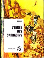 Gil Lacq - L'herbe Des Sarrasins - Collection  Olympic  N° 2522 - ( 1969 ) . - Books, Magazines, Comics