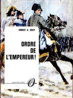 Ernest A. Gray - Ordre De L' Empereur - Collection Olympic N° 2513  - ( 1968 ) . - Books, Magazines, Comics