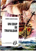 Georges-Augustin Bohn - Un Coup De Trafalgar - Collection Olympic - N° 2505 - ( 1967 ) . - Livres, BD, Revues