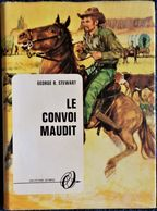 George R. Stewart - Le Convoi Maudit - Collection Olympic N° 2501  - ( 1967 ) . - Books, Magazines, Comics