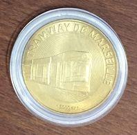 13 MARSEILLE TRAMWAY N°3 MÉDAILLE TOURISTIQUE MONNAIE DE PARIS 2008 JETON MEDALS COINS TOKENS - 2008