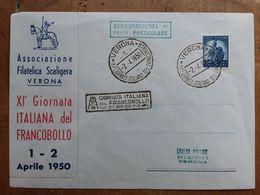 REPUBBLICA - Marcofilia - Giornata Del Francobollo - Verona 1950 + Spese Postali - 1946-60: Marcofilie