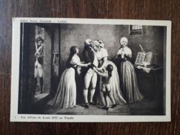 L28/130 PARIS. EGLISE STE ELISABETH . LES ADIEUX DE LOUIS XVI AU TEMPLE - Histoire