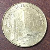 62 EPERLECQUES LE BLOCKHAUS MÉDAILLE TOURISTIQUE MONNAIE DE PARIS 2006 JETON MEDALS COINS TOKENS - Monnaie De Paris