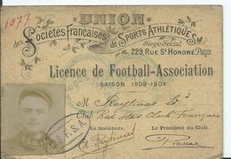 LICENCE DE FOOTBALL- ASSOCIATION - Saison 1903-1904 - Club RED STAR CLUB FRANCAIS - Documents Historiques