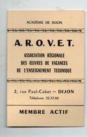 Dijon (21 Côte D'Or)  :carte De Membre De L'A.R.O.V.E.T.     (PPP23361) - Vieux Papiers