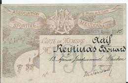 CARTE DE MEMBRE ACTIF ASSOCIATION SPORTIVE MEUDONNAIS Année 1905 - Documents Historiques