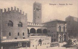 Bologna - Palazzo Re Enzo Con Tram - Bologna