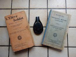 Lot De 2 Manuel L Eleve Soldat 1926 Et Preparation Militaire 1938 Ainsi Qu Un Clisimetre Mod 37 - Documents