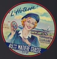"""Etiquette Fromage L'hôtesse 45%mg Fabriqué En Touraine 37P Laiterie Coopérative De Reignac-Bléré """"avion Hotesse De L'air - Fromage"""