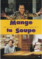 """D2227 CARTE AFFICHE """"MANGE TA SOUPE"""" - UN FILM DE MATHIEU AMALRIC, AVEC J.-YVES DUBOIS, ADRIANNA ASTI... - 1997 - Affiches Sur Carte"""
