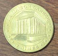 30 NÎMES LA MAISON CARRÉE MEDAILLE TOURISTIQUE MONNAIE DE PARIS 2010 JETON MEDALS COINS TOKENS - Monnaie De Paris