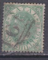 Natal N° 26 O Victoria : 1 S. Vert Surchargé Oblitération Légère, Sinon TB - Natal (1857-1909)