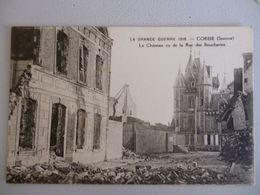 Corbie  Le Chateau Vu De La Rue Des Boucheries - Corbie