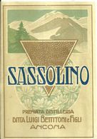 """8668 """" SASSOLINO - PREMIATA DISTILLERIA DITTA LUIGI BETTITONI & FIGLI-ANCONA  """" - Cm. 14,6 X 10,1 - Etichette"""