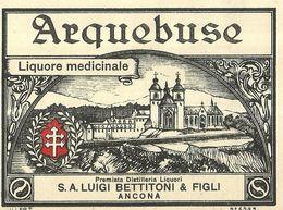 """8675 """"ARQUEBUSE-LIQUORE MEDICINALE-PREMIATA DISTILLERIA LIQUORI-S.A. LUIGI BETTITONI & FIGLI-ANCONA  """" - Cm. 8,4 X 11,1 - Etiketten"""
