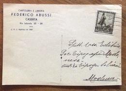 CASERTA - CARTOLERIA E LIBRERIA FEDERICO ABUSSI -CARTOLINA CON 30 C. IMPERO PER MODENA IN DATA 22/3/39 - Advertising