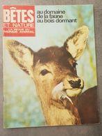 Bêtes Et Nature N°65 Les Poneys De Dartmoor - Scolopendre - Lions De Mer - Le Pantodon - La Guifette Noire De 1969 - Nature