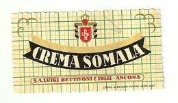 """8685 """"CREMA SOMALA - S.A. LUIGI BETTITONI & FIGLI-ANCONA  """" - Cm. 3,6 X 6,5 - Labels"""