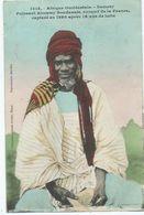 Afrique Occidental Samory Puissant Almamy Soudanais Ennemi De La France - Sudan
