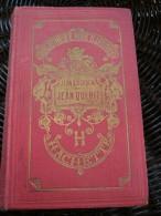 Comtesse De Ségur: Jean Qui Rit-Illustrations De Castelli/ Hachette, 1906 - Bibliotheque Rose