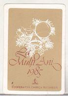 Romania Old 1985 Small Calendar - Cooperativa Chimica Bucharest - Petit Format : 1981-90