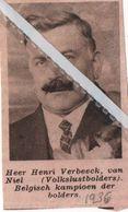 NIEL..1936.. HENRI VERBEECK BELGISCH KAMPIOEN DER BOLDERS - Vieux Papiers