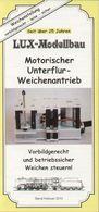 Catalogue LUX-MODELLBAU 2012 Motorischer Unterflur-Weichenantrieb - Libros Y Revistas