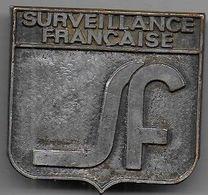 Surveillance Française - Insigne FIA - Abzeichen & Ordensbänder