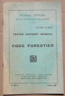Code Forestier, Textes D'intérêt Général, 1952 (tirage à Part) - Autres