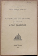 Ordonnance Réglementaire Pour L'exécution Du Code Forestier, 1960 - Autres