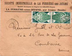 V7S Enveloppe Timbrée Timbre Exposition Paris 1925 Entête 25 La Ferriere Sous Jougne Sté Industrielle - Marcofilia (sobres)