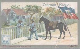 CHROMO  CHOCOLAT KLAUS  POSTES UNIVERSELLES  HAITI - Sonstige