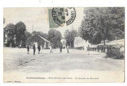 FONTAINEBLEAU (77) école Militaire D'artillerie Le Quartier Du Carroussel - Fontainebleau