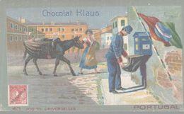 CHROMO  CHOCOLAT KLAUS  POSTES UNIVERSELLES  PORTUGAL - Altri