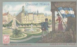 CHROMO  CHOCOLAT KLAUS  POSTES UNIVERSELLES  ARGENTINE  VILLE - Altri