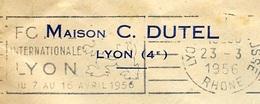 1956 Lettre à En-tête Maison C. DUTEL Lyon (4e) ** 69 - Marcofilia (sobres)