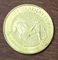 30 NÎMES LES GLADIATEURS MEDAILLE TOURISTIQUE MONNAIE DE PARIS 2014 JETON MEDALS COINS TOKENS - 2014