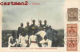 COLONIA ERITREA AFRICA ITALIANA UFFICIALI ITALIANI CAPI INDIGENI E CANNONIERI ERYTHREE COLONIE ITALIENNE AFRIQUE STAMP - Eritrea